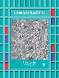 Historia Libro para el Maestro primer grado Telesecundaria 2018-2019