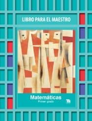 Matemáticas Primer grado LPM TS