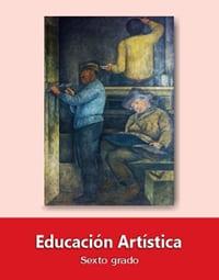 Educación Artística Sexto grado