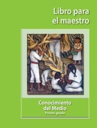 Conocimiento del Medio Primer grado - Libro para el maestro