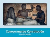 Conoce Nuestra Constitución Cuarto grado