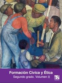 Formación Cívica y Ética Volumen 2 Segundo grado Telesecundaria 2019-2020