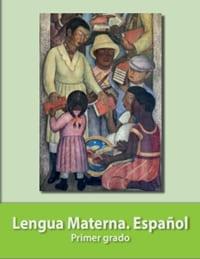 Lengua Materna Español Primer grado