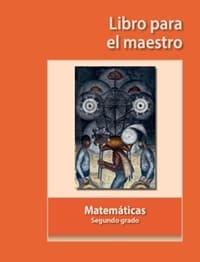Matemáticas Segundo grado - Libro para el maestro