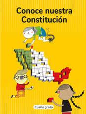 Conoce nuestra Constitución Cuarto grado 2020-2021